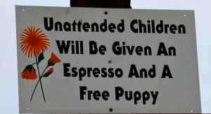 Sign about unattended children